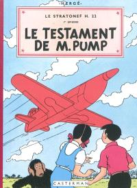 Les aventures de Jo, Zette et Jocko, Le Stratonef H 22. Volume 1, Le testament de M. Pump