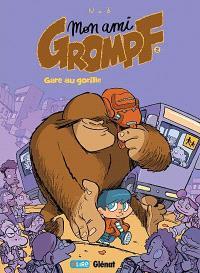 Mon ami Grompf. Volume 2, Gare au gorille !