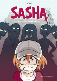 Sasha : survivre au collège
