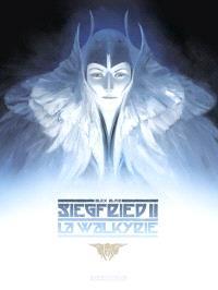Siegfried. Volume 2, La Walkyrie