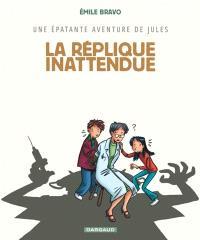 Une épatante aventure de Jules. Volume 2, La réplique inattendue
