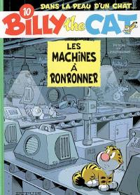 Billy the cat. Volume 10, Les machines à ronronner