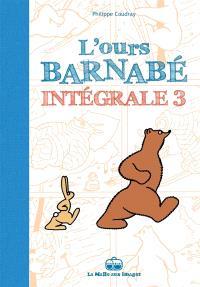 L'ours Barnabé : intégrale. Volume 3