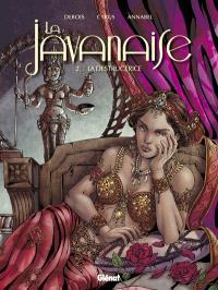 La Javanaise. Volume 2, La destructrice