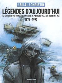 Légendes d'aujourd'hui : 1975-1977