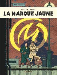 Les aventures de Blake et Mortimer. Volume 6, La marque jaune