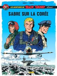 Les aventures de Buck Danny : classic. Volume 1, Sabre sur la Corée