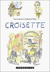 Les carnets de Joann Sfar, Croisette