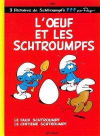 Les Schtroumpfs. Volume 4, L'oeuf et les Schtroumpfs