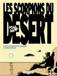 Les Scorpions du désert. Volume 4, Conversation mondaine à Moulhoulé