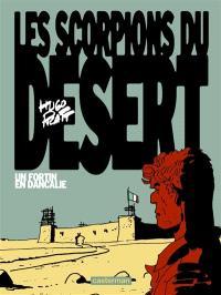 Les Scorpions du désert. Volume 3, Un fortin en Dancalie
