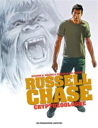 Russell Chase : cryptozoologue : intégrale
