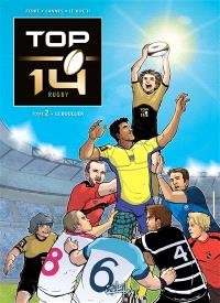 Top 14 rugby. Volume 2, Le bouclier