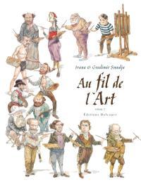Au fil de l'art. Volume 2
