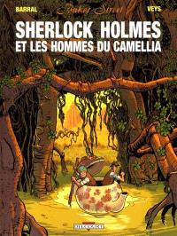 Baker street. Volume 3, Sherlock Holmes et les hommes du Camellia