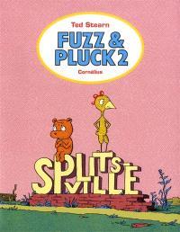 Fuzz & Pluck. Volume 2, Splitsville
