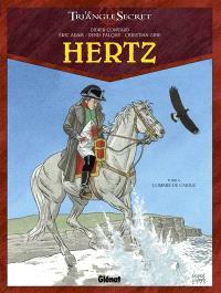 Hertz : le triangle secret. Volume 4, L'ombre de l'Aigle