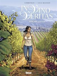 In vino veritas. Volume 1, Toscane