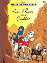 Johan et Pirlouit. Volume 17, La rose des sables