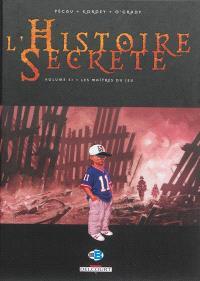 L'histoire secrète. Volume 31, Les maîtres du jeu