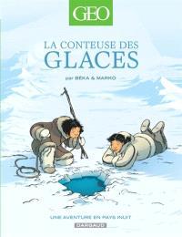 La conteuse des glaces : une aventure en pays inuit