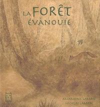 La forêt évanouie