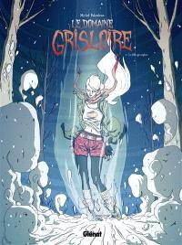 Le domaine Grisloire. Volume 2, La fille qui explose