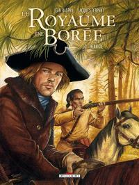 Le royaume de Borée : la saga des Pikkendorff. Volume 2, Henrick