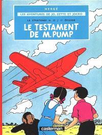 Le Stratonef H 22. Volume 1, Le testament de M. Pump