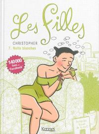 Les filles. Volume 7, Nuits blanches