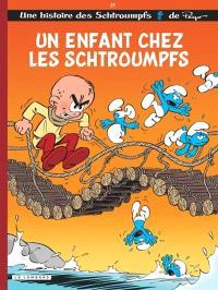 Les Schtroumpfs. Volume 25, Un enfant chez les Schtroumpfs