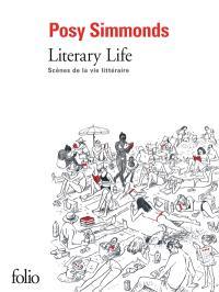 Literary life : scènes de la vie littéraire