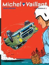 Michel Vaillant : l'intégrale. Volume 3, 1962-1966