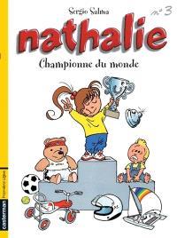 Nathalie. Volume 3, Championne du monde