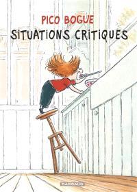 Pico Bogue. Volume 2, Situations critiques