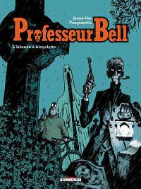 Professeur Bell. Volume 5, L'Irlande à bicyclette