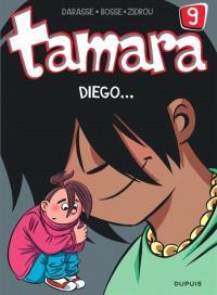 Tamara. Volume 9, Diego...