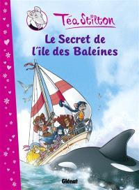 Téa Stilton. Volume 1, Le secret de l'île des Baleines