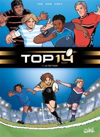 Top 14 rugby. Volume 1, La Top Team