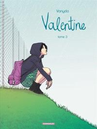 Valentine. Volume 3