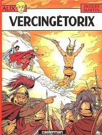 Alix. Volume 18, Vercingétorix
