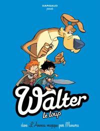 Walter le loup. Volume 3, L'anneau magique