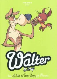Walter le loup. Volume 1, La nuit du bébé garou