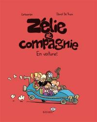Zélie et compagnie. Volume 2, En voiture !