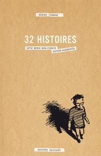 32 histoires : la série complète des mini-comics Optic Nerve