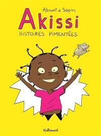 Akissi : histoires pimentées
