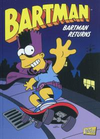 Bartman. Volume 2, Bartman returns
