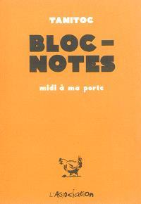 Bloc-notes : midi à ma porte