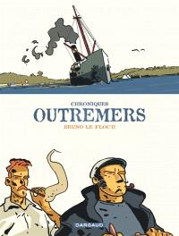 Chroniques outremers : intégrale