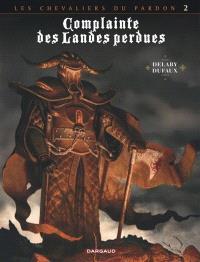 Complainte des landes perdues, Les chevaliers du Pardon. Volume 2, Le Guinea lord